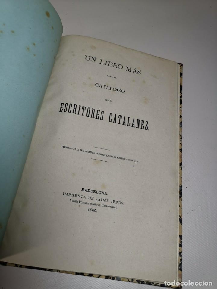 Libros antiguos: UN LIBRO MAS PARA EL CATALOGO DE ESCRITORES CATALANES -BARCELONA 1880- - Foto 10 - 219303600