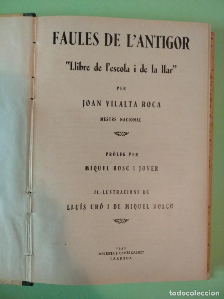Libros antiguos: Faules de lantigor. LLIBRE DE LESCOLA I DE LA LLAR PER J. VILALTA ROCA. IMP. F CAMPS. 1935 TARREGA - Foto 2 - 219304853