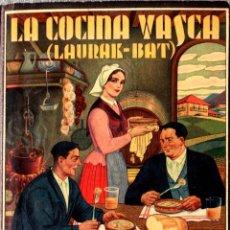 Libri antichi: LA COCINA VASCA. (LAURAK - BAT). DOMENECH.. Lote 219311151