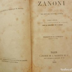 Libros antiguos: ZANONI PAR SIR EDWAR BULWER LYTTON - 1858 PARIS - HACHETTE 408 PAGINAS. Lote 219339426