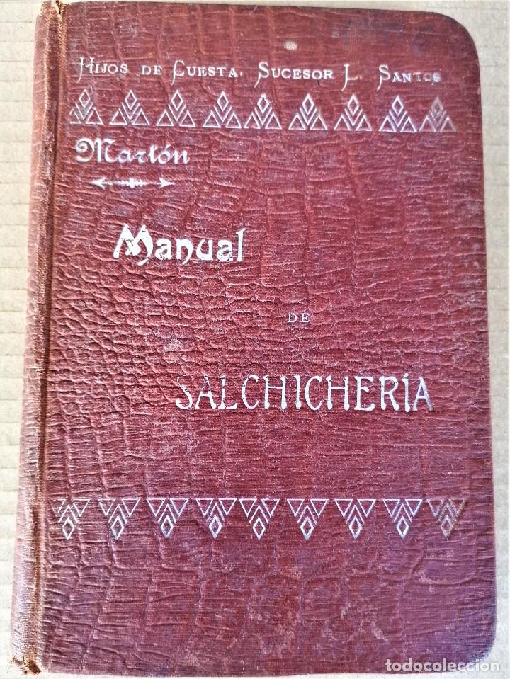 Libros antiguos: LIBRO MMANUAL DE SALCHICHERIA,AÑO 1906,MATANZA DEL CERDO,FABRICACION..DIBUJOS HORRIBLES DE SU MUERTE - Foto 2 - 219365752