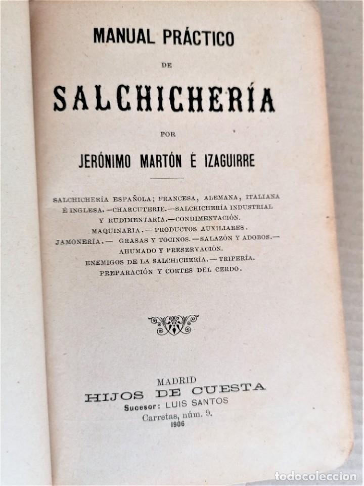 Libros antiguos: LIBRO MMANUAL DE SALCHICHERIA,AÑO 1906,MATANZA DEL CERDO,FABRICACION..DIBUJOS HORRIBLES DE SU MUERTE - Foto 3 - 219365752
