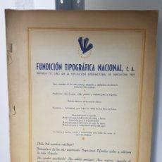 Libros antiguos: FUNDACION TIPOGRAFICA NACIONAL. Lote 219416912