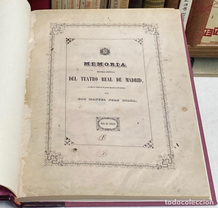 Libros antiguos: AÑO 1850 - MEMORIA HISTÓRICO ARTÍSTICA DEL TEATRO REAL DE MADRID POR MANUEL JUAN DIANA - LITOGRAFÍAS - Foto 2 - 219422920