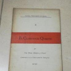 Libros antiguos: EL CLERO EN EL QUIJOTE. JUAN MONEVA Y PUYOL. 1905. LECCIONES UNIVERSITARIAS DEL QUIJOTE II. RUSTICA. Lote 219586255