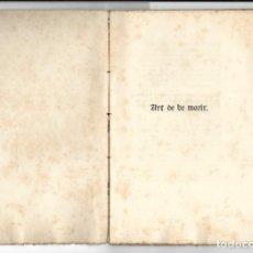"""Libros antiguos: """"ART DE BE MORIR"""" FACSÍMIL DEL AÑO 1905. Lote 219652938"""