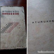 Libros antiguos: ATURUXOS.CONTOS GALLEGOS.ROGELIO RIVERO.. Lote 220064611