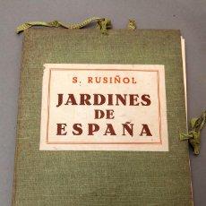 Libros antiguos: RUSIÑOL - JARDINES DE ESPAÑA - 1903. Lote 220241945