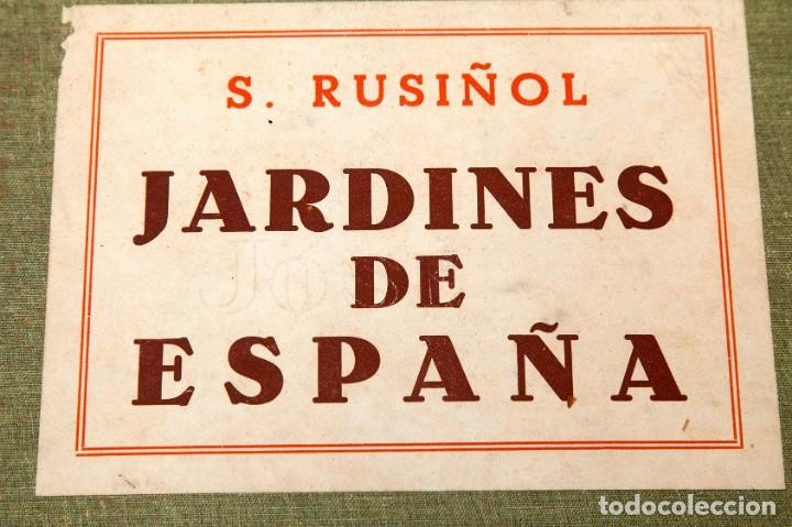 Libros antiguos: RUSIÑOL - JARDINES DE ESPAÑA - 1903 - Foto 2 - 220241945