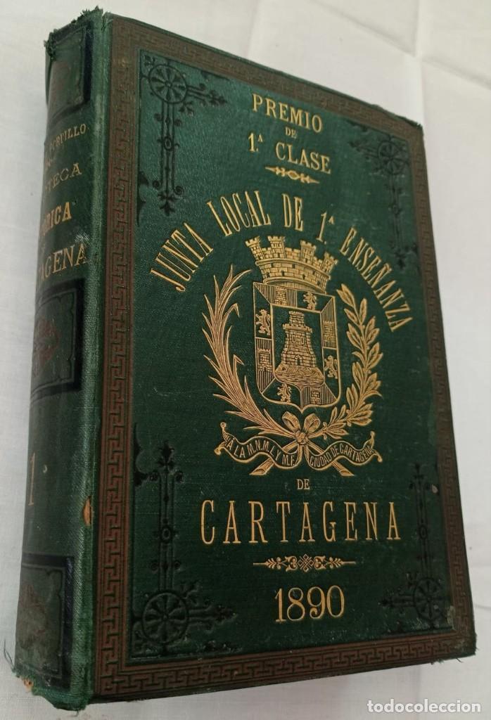 BIBLIOTECA HISTORICA DE CARTAGENA - 1889 (Libros Antiguos, Raros y Curiosos - Ciencias, Manuales y Oficios - Otros)
