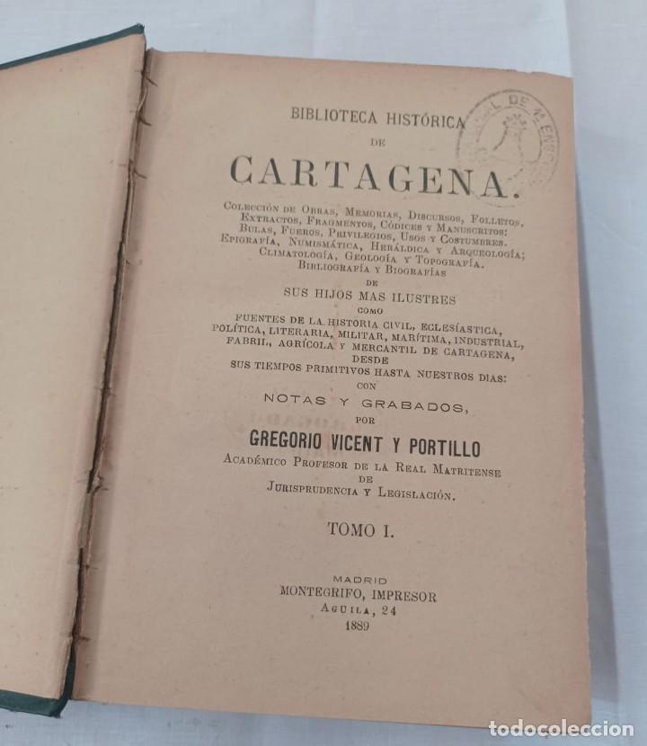 Libros antiguos: BIBLIOTECA HISTORICA DE CARTAGENA - 1889 - Foto 2 - 220291992