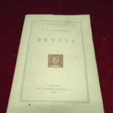 Libros antiguos: BRUTUS. M. T. CICERONIS. SCRIPTORES LATINI. AÑO 1924. Lote 220356287