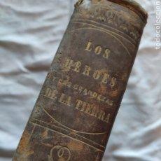 Libros antiguos: LOS HÉROES Y LAS GRANDEZAS DE LA TIERRA. TOMO I, BARCELONA, 1854. Lote 220534467