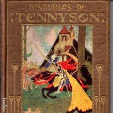 Libros antiguos: HISTORIAS DE TENNYSON (ARALUCE, 1927). Lote 220544690