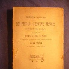 Libros antiguos: JESUS MUÑOZ RIVERO: - SCRIPTURAE HISPANAE VETERIS / SPECIMINA. PARS PRIOR. SCRIPTURA CHARTARUM -. Lote 220552791