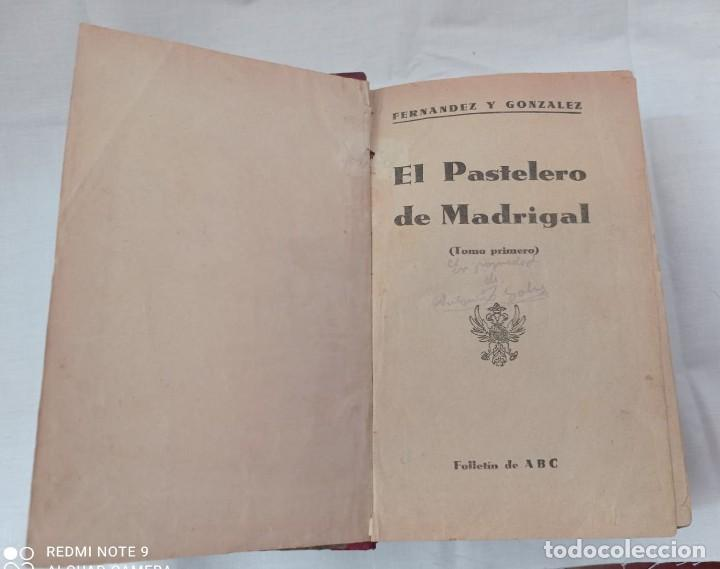 Libros antiguos: EL PASTELERO DE MADRIGAL AÑO 1900 - Foto 3 - 220608422