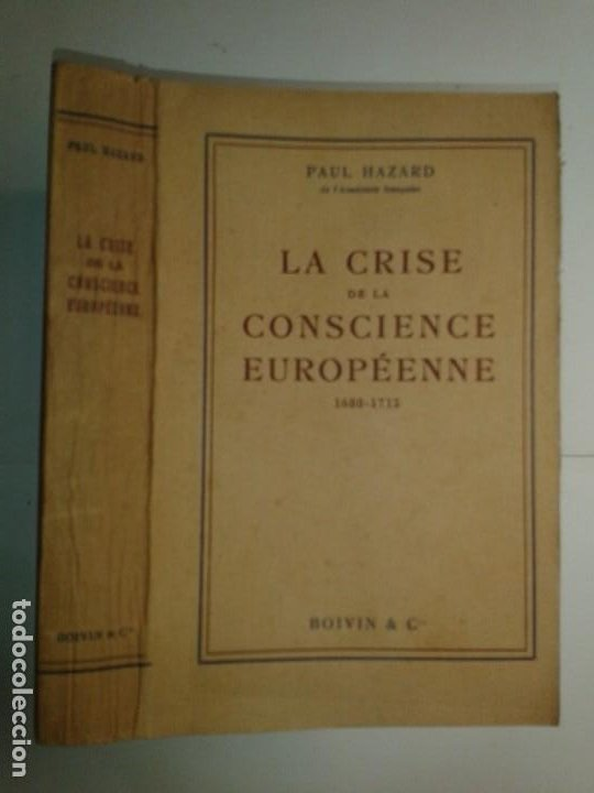 LA CRISE DE LA CONSCIENCE EUROPÉENNE (1680 - 1715) 1935 PAUL HAZARD ÉDITIONS CONTEMPORAINES BOIVIN (Libros Antiguos, Raros y Curiosos - Otros Idiomas)