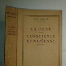 Libros antiguos: LA CRISE DE LA CONSCIENCE EUROPÉENNE (1680 - 1715) 1935 PAUL HAZARD ÉDITIONS CONTEMPORAINES BOIVIN. Lote 220716147