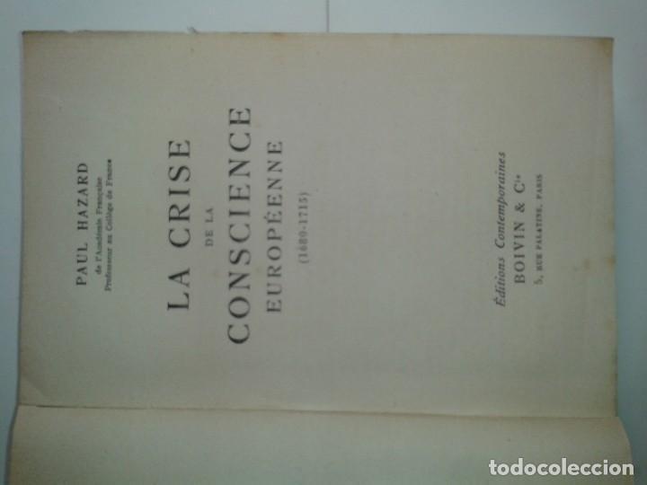 Libros antiguos: LA CRISE DE LA CONSCIENCE EUROPÉENNE (1680 - 1715) 1935 PAUL HAZARD ÉDITIONS CONTEMPORAINES BOIVIN - Foto 2 - 220716147