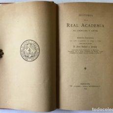 Libros antiguos: HISTORIA DE LA REAL ACADEMIA DE CIENCIAS Y ARTES. MEMORIA INAUGURAL DEL AÑO ACADÉMICO DE 1893 Á 1894. Lote 123160638