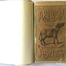 Libros antiguos: APOLOGÍA DE LOS ASNOS, COMPUESTA EN RENGLONES ASÍ COMO VERSOS POR UN ASNÓLOGO APRENDIZ DE POETA.. Lote 123266770