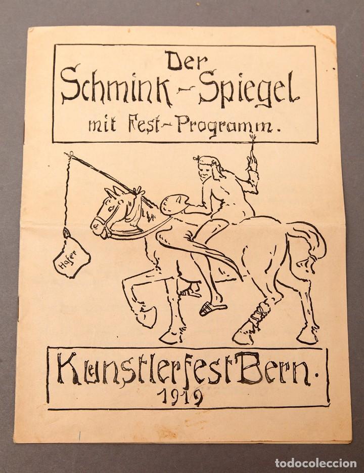 DER SCHMINK-SPIEGEL MIT FEST-PROGRAMM - 1919 - BERNA (SUIZA) (Libros Antiguos, Raros y Curiosos - Bellas artes, ocio y coleccionismo - Otros)