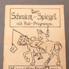 Libros antiguos: DER SCHMINK-SPIEGEL MIT FEST-PROGRAMM - 1919 - BERNA (SUIZA). Lote 220853110