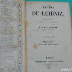 Libros antiguos: OEUVRES DE LEIBNIZ - TOMO 2 - PAR M. A. JACQUES - CHARPENTIER EDITEUR - PARIS 1842.. Lote 220886277