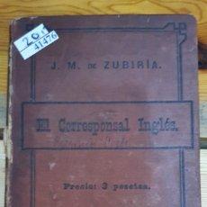 Libros antiguos: 41476 - EL CORRESPONSAL INGLES - POR J.M. DE ZUBIRIA - 2 EDICION - AÑO ?. Lote 220919196