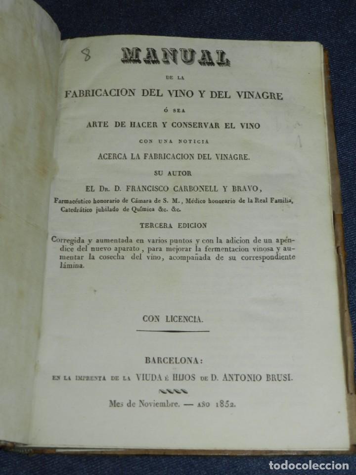 DR.FRANCISCO CARBONELL Y BRAVO,MANUAL DE LA FABRICACION DEL VINO Y DEL VINAGRE O SEA ARTE DE HACER Y (Libros Antiguos, Raros y Curiosos - Cocina y Gastronomía)
