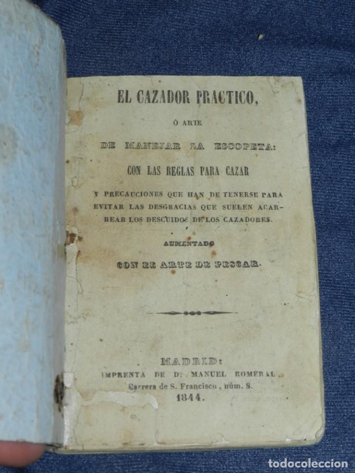 CAZA - 1844 - EL CAZADOR PRACTICO Ó ARTE DE MANEJAR LA ESCOPETA .CON LAS REGLAS PARA CAZAR (Libros Antiguos, Raros y Curiosos - Cocina y Gastronomía)