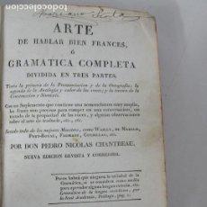 Libros antiguos: ARTE DE HABLAR BIEN FRANCES - D. PEDRO NICOLAS CHANTREAU - IMP J. ALZINE, PERPIÑAN - 1816. Lote 221075516