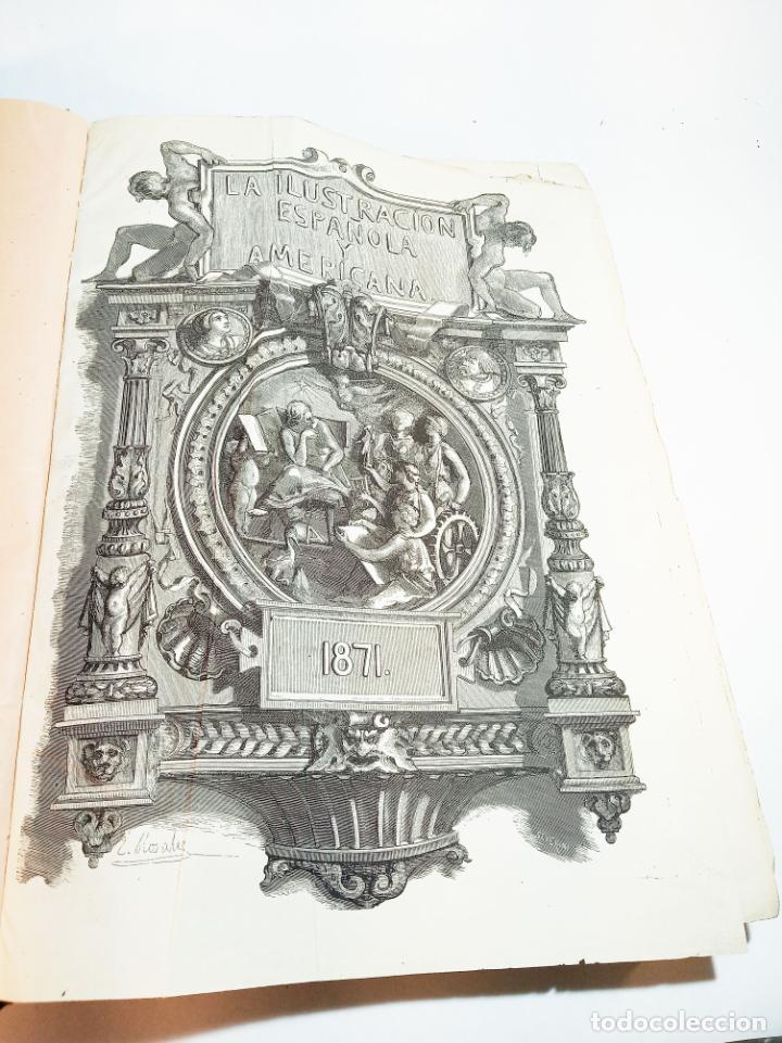 LA ILUSTRACIÓN ESPAÑOLA Y AMERICANA. AÑO COMPLETO. 1871. PROFUSAMENTE ILUSTRADO. FOLIO. (Libros Antiguos, Raros y Curiosos - Bellas artes, ocio y coleccionismo - Otros)