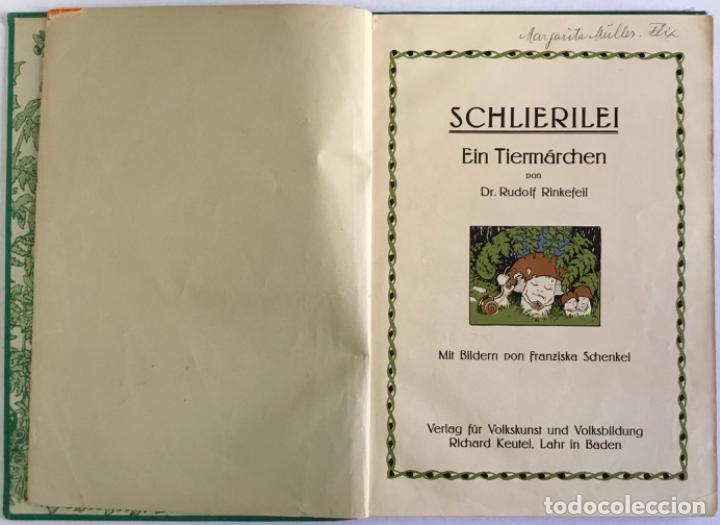 SCHLIERILEI. EIN TIERMÄRCHEN. - RINKEFEIL, RUDOLF. (Libros Antiguos, Raros y Curiosos - Otros Idiomas)