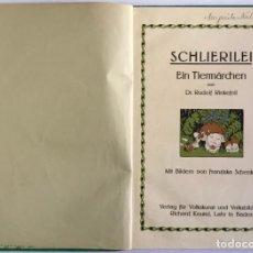Libros antiguos: SCHLIERILEI. EIN TIERMÄRCHEN. - RINKEFEIL, RUDOLF.. Lote 123237594