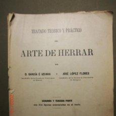 Livros antigos: TRATADO TEÓRICO Y PRÁCTICO DEL ARTE DE HERRAR- AÑO 1918. Lote 221129131