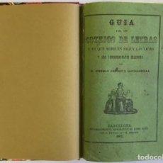 Libros antiguos: GUIA PARA LOS COTEJOS DE LETRAS Y FE QUE MERECEN SEGÚN LAS LEYES Y LOS JURISCONSULTOS CÉLEBRES. - PA. Lote 123226642