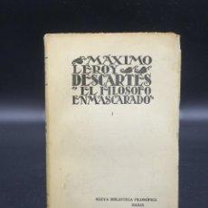 Livres anciens: DESCARTES - EL FILÓSOFO ENMASCARADO - MÁXIMO LEROY - TOMO I - MADRID 1930. Lote 221251553