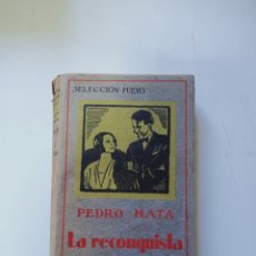 Libros antiguos: PEDRO MATA LA RECONQUISTA. Lote 221284891