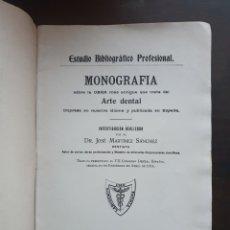 Libros antiguos: ESTUDIO BIBLIOGRÁFICO PROFESIONAL - MONOGRAFIA ARTE DENTAL DR. JOSÉ MARTÍNEZ SÁNCHEZ. Lote 221293945