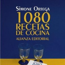 Libri antichi: 1080 RECETAS DE COCINA. SIMONE ORTEGA. Lote 221305913