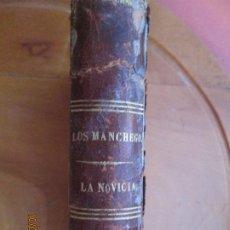 Libros antiguos: LOS MANCHEGOS EN EL POLO NORTE ,DOMINGO SANTOVAL - LA NOVICIA DE HUELGAS EL VIZCONDE DE SAN JAVIER. Lote 221308892
