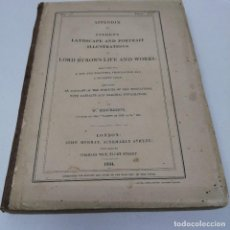 Libros antiguos: LIBRO AÑO 1834 APPENDIX TO LANDSCAPE AND PORTRAIT ILLUSTRATIONS OF LORD BYRON'S LIFE AND WORKS. Lote 221312286