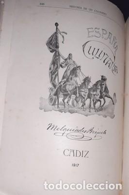 Libros antiguos: OBRA CULINARIA NACIONAL, HISTORIA DE UN COCINERO, M. BRIZUELA, CÁDIZ 1917 - Foto 8 - 221363500