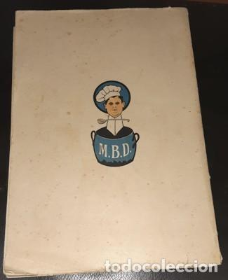 Libros antiguos: OBRA CULINARIA NACIONAL, HISTORIA DE UN COCINERO, M. BRIZUELA, CÁDIZ 1917 - Foto 9 - 221363500