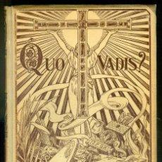 Libros antiguos: NUMULITE * QUO VADIS MONTANER Y SIMÓN EDITORES BARCELONA ENRIQUE SIENKIEWICZ. Lote 221396661