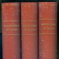 Libros antiguos: NUMULITE E0062 ASOCIACIÓN LITERARIA DE GERONA GIRONA 1881 1984 / 1885 1889 / 1890 1893 TRES TOMOS. Lote 221412391