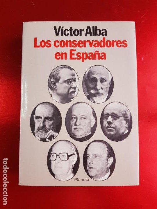 LIBRO-LOS CONSERVADORES EN ESPAÑA-VICTOR ALBA-VER FOTOS (Libros Antiguos, Raros y Curiosos - Ciencias, Manuales y Oficios - Otros)