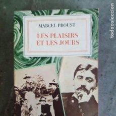 Libros antiguos: MARCEL PROUST/ LES PLAISIRS ET LES JOURS/ ED.GALLIMARD 1924. Lote 221438926