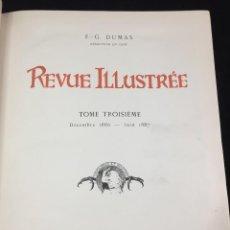 Libros antiguos: REVUE ILLUSTRÉE, TOME III. LIBRAIRIE D'ART, LUDOVIC BASCHET ÉDITEUR, PARIS. FRANCÉS 1886-1887. Lote 221440251
